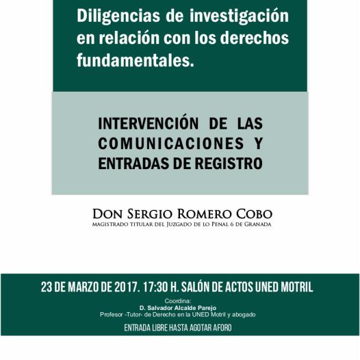 Conferencia: Diligencias de investigación en relación con los derechos fundamentales.