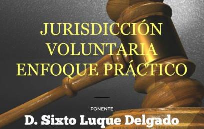 Jornada: Jurisdicción voluntaria. Enfoque práctico