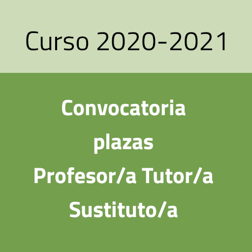 Convocatoria de plazas de Profesor/a-Tutor/a Sustituto/a para el curso 2020/2021